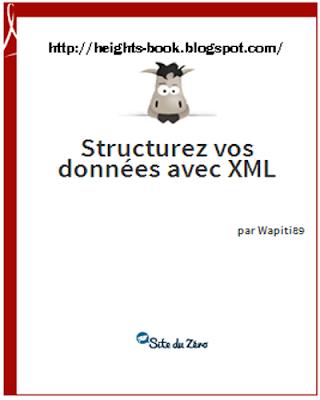 Télécharger Livre Gratuit Structurez vos données avec XML pdf