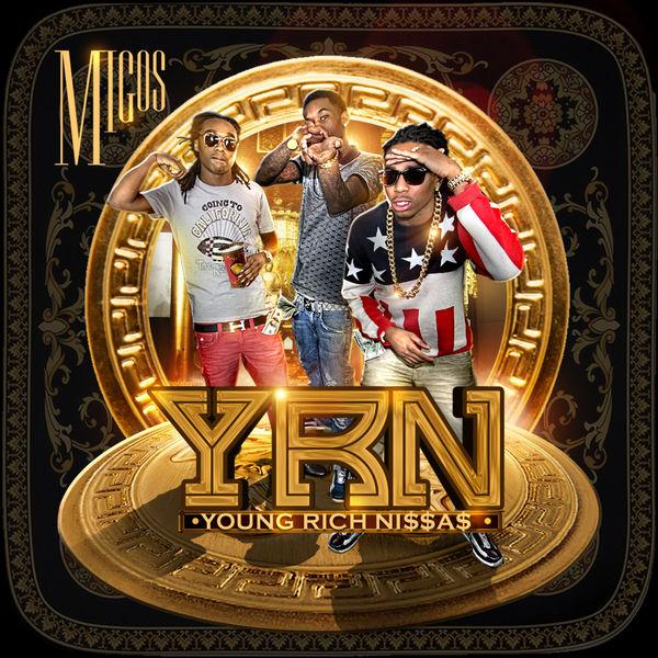 Migos - Young Rich N*ggas Cover