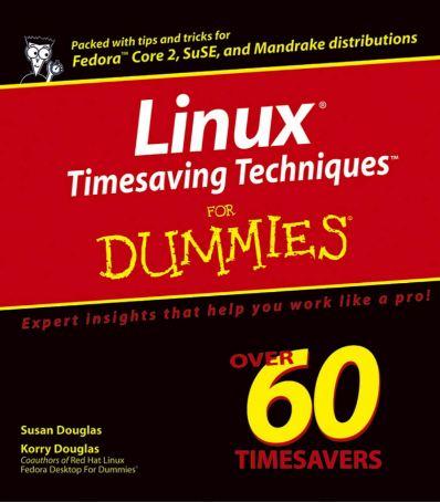 Linux Timesaving Techniques For Dummies Susan Gouglas Korry Douglas