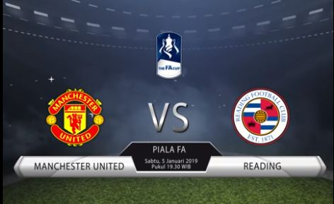 Live Streaming Manchester United vs Reading - Piala FA Sabtu 5/1/2019