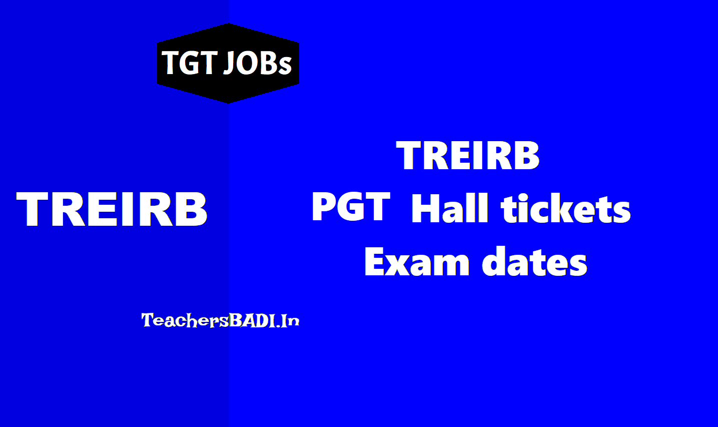 treirb pgt hall tickets 2018 download,pgt exam dates,ts residential recruitment pgt hall tickets 2018,treirb pgt answer key,treirb pgt results,treirb pgt selection list