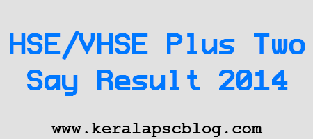 Kerala HSE/VHSE Plus Two Say/Improvement Result 2014