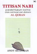 Titisan Nabi – Paralel Hukum Karma dan Reinkarnasi Dalam Al Quran