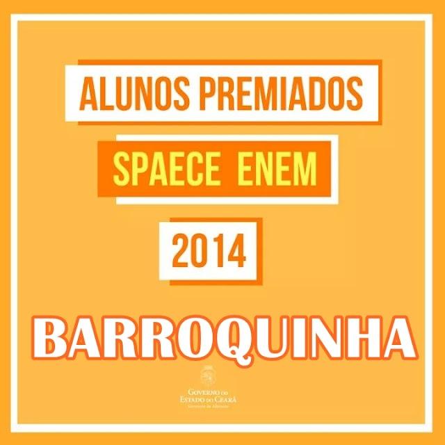 46 estudantes Barroquinhenses são premiados no Spaece/Enem 2014