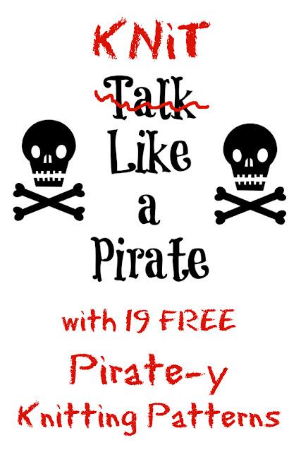 Knit Like a Pirate with 19 FREE Pirate Knitting Patterns