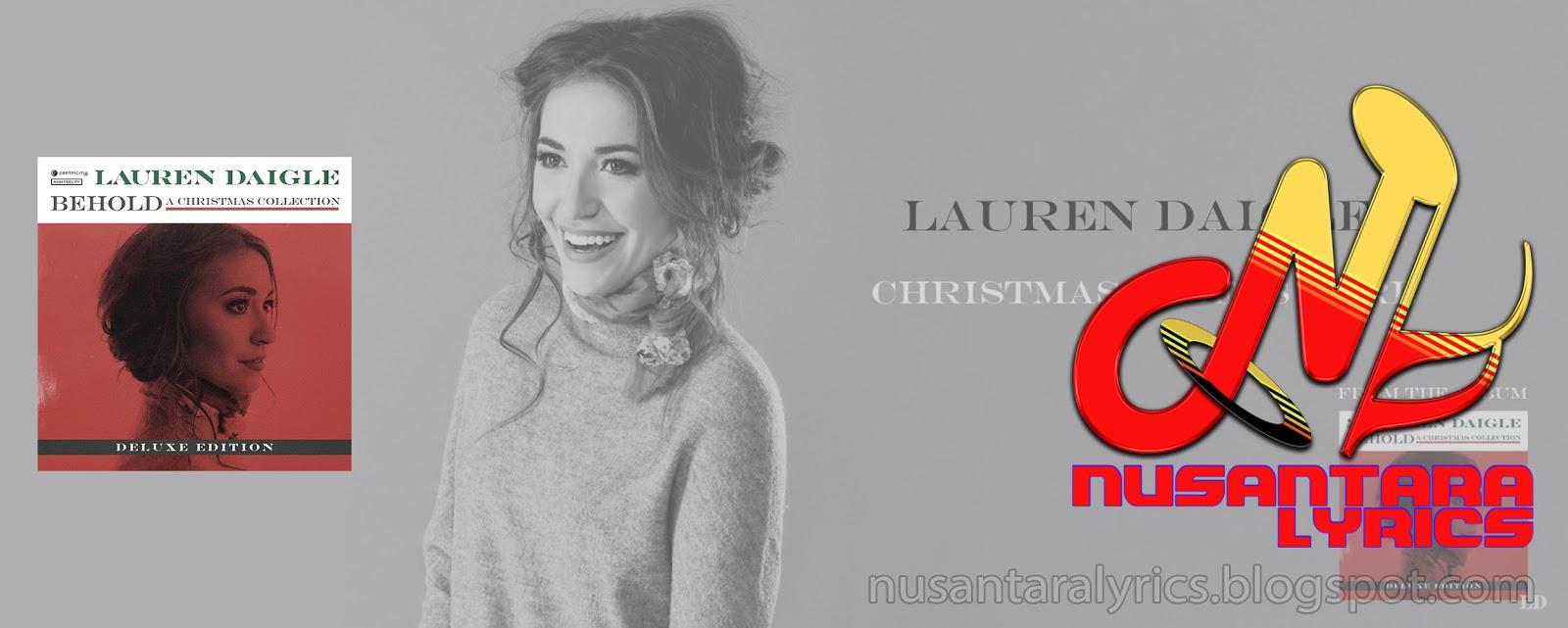 Lauren Daigle Christmas.Lauren Daigle Christmas Time Is Here Nusantara Lyrics
