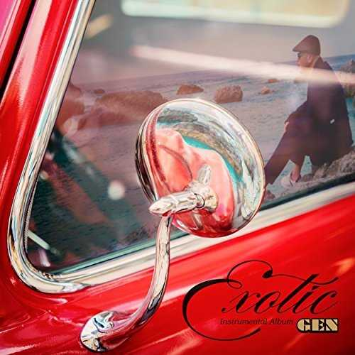 [Album] GEN – Exotic (2015.06.17/MP3/RAR)