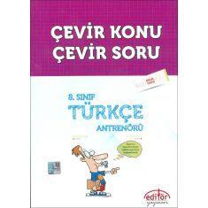 Editör 8.Sınıf Türkçe Antrenörü Çevir Konu Çevir Soru