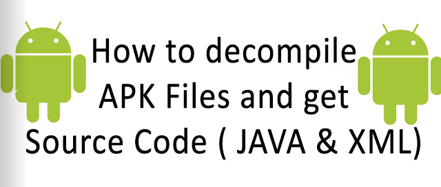 Cara Mendapatkan Source Code dari File Apk atau Decompile File Apk