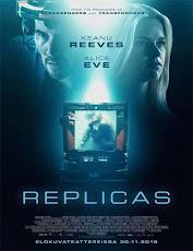 pelicula Réplicas (Replicas) (2018)