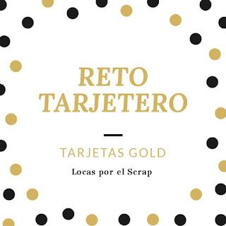 https://locasporelscrap.blogspot.com/2018/11/reto-tarjetero-gold.html