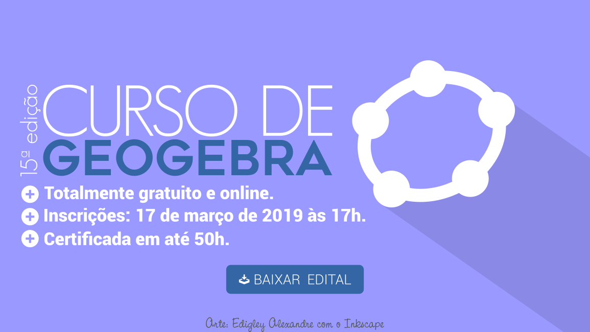 Lançado edital para a 15ª edição do Curso de GeoGebra a distância