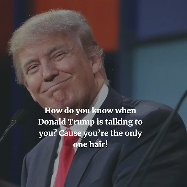 best jokes Donald Trump