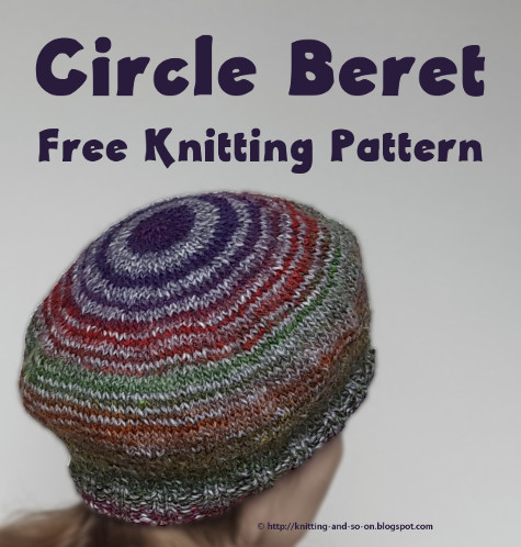 Knitting And So On Circle Beret