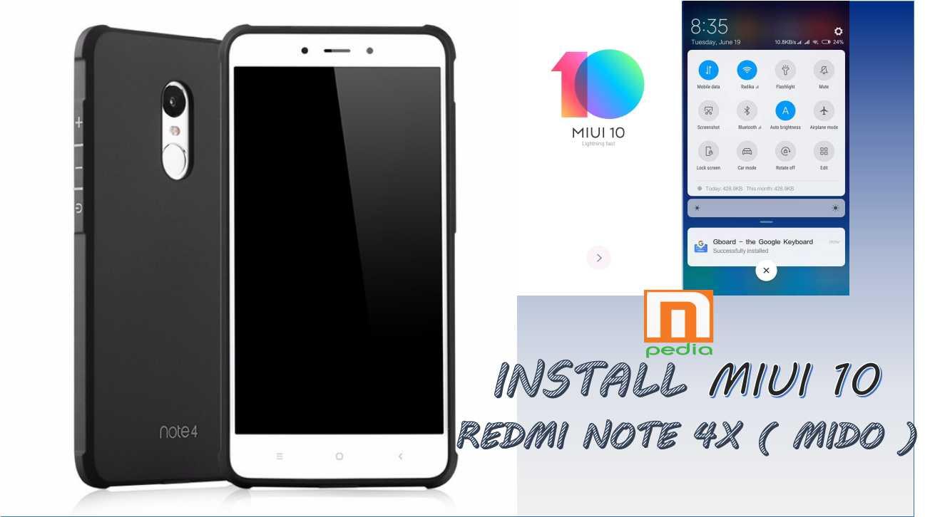 MIUI 10, Begini Cara Install di Redmi Note 4/4X Snapdragon [ MIDO ]