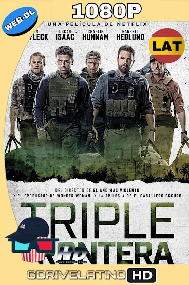 Triple Frontera (2019) WEB-DL 1080p Latino-Ingles MKV