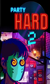 Party%2BHard%2B2 - Party Hard 2 Update v1.0.013-CODEX