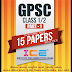 GPSC CLASS 1,2 PREPERATION 2018 : 15 MODEL PAPER PDF DOWNLOAD