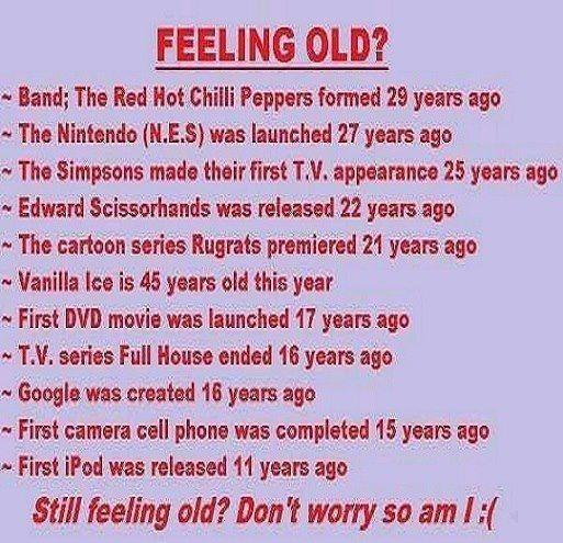 Feeling old??