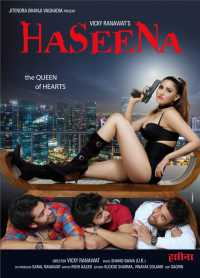 18+ Haseena The Queen of Heart (2018) 300mb Hindi Full Movie Download