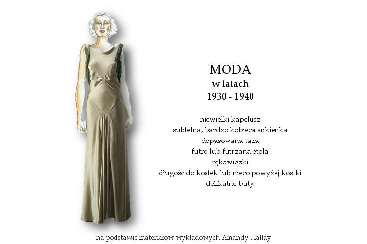 Agnieszka Sajdak-Nowicka moda w latach 1930 - 1940 na podstawie materiałów wykładowych Amandy Hallay