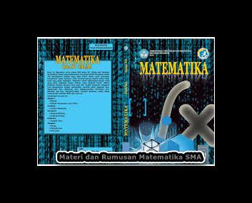 Materi dan Rumus MATEMATIKA SMA Kurikulum 2013