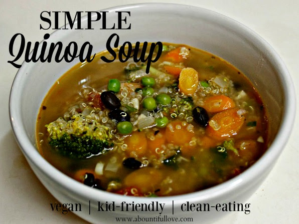 Meatless Fridays : Easy Quinoa Soup