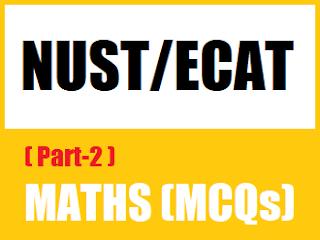 12th Class Maths MCQs Entry Test Level MCQs for NUST NET  - EducatedZone