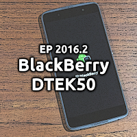 EP2016.2 BlackBerry DTEK50 e BB Apps & Services