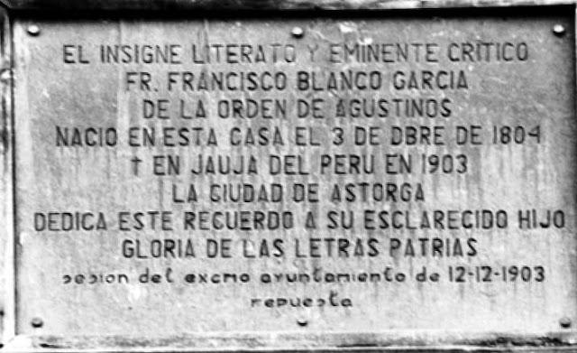 Lápida colocada en la que fuera casa natal del padre Blanco en Astorga, donde nació en el año 1864 y no en el que, por error, ahí figura