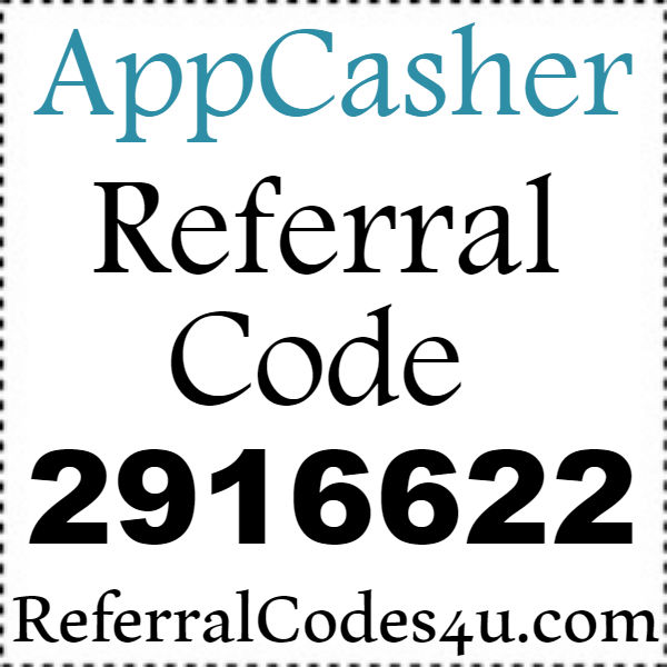 AppCasher Hacks, AppCasher Bonus, AppCasher Refer A Friend, AppCasher Reviews