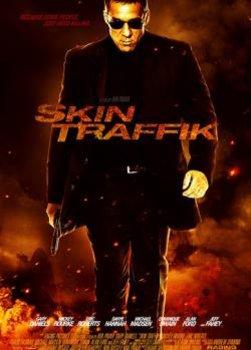 Sát Thủ Hoàn Lương - Skin Traffik (2015)   HD