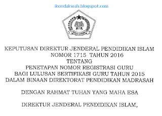 SK dirjen pendis tentang penetapan NRG sertifikasi guru madrasah tahun 2015