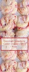 Overnight Strawberry Cream Cheese Sweet Rolls