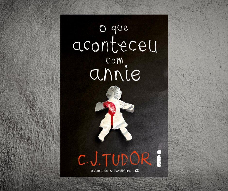 Resenha: O que aconteceu com Annie, de C.J. Tudor