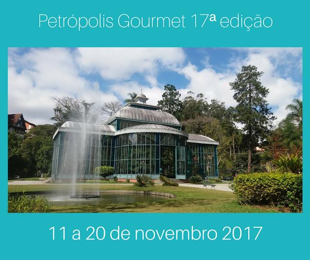 Petrópolis Gourmet - 17ª edição - 11 a 20 de novembro de 2017 - @viajarhei