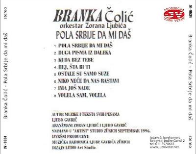 Branka Colic - 1996 - Pola Srbije da mi das 2