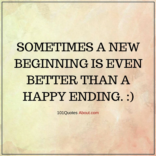 """New Beginning Quotes"""