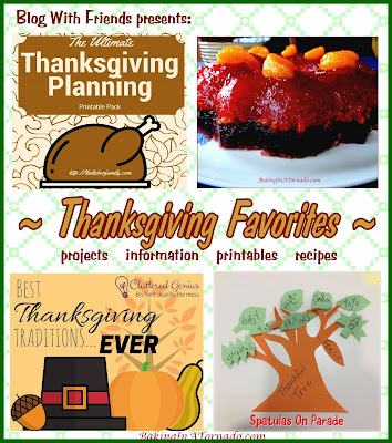 Blog With Friends, monthly project blog posts based on a theme. November theme is Thanksgiving Favorites | www.BakingInATornado.com