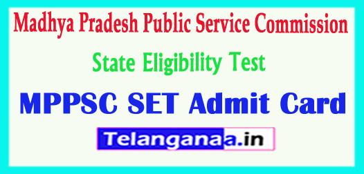 MPPSC SET Madhya Pradesh Public Service Commission State Eligibility Test SET Admit Card 2018