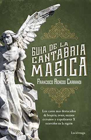 Guía de la Cantabria mágica – Francisco Renedo Carrandi
