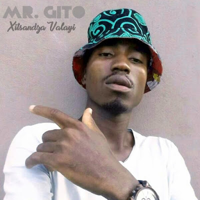 Mr. Gito - Xitsandza Valayi (2018) [Download]