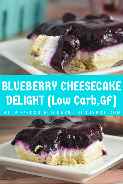 BLUEBERRY CHEESECAKE DELIGHT (Low Carb,GF)