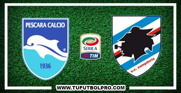 Ver Pescara vs Sampdoria EN VIVO Gratis Por Internet Hoy 15 de Octubre 2016