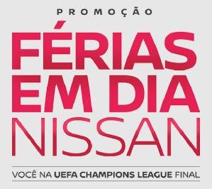 Cadastrar Promoção Nissan Férias em Dia 2017 2018 Final UEFA