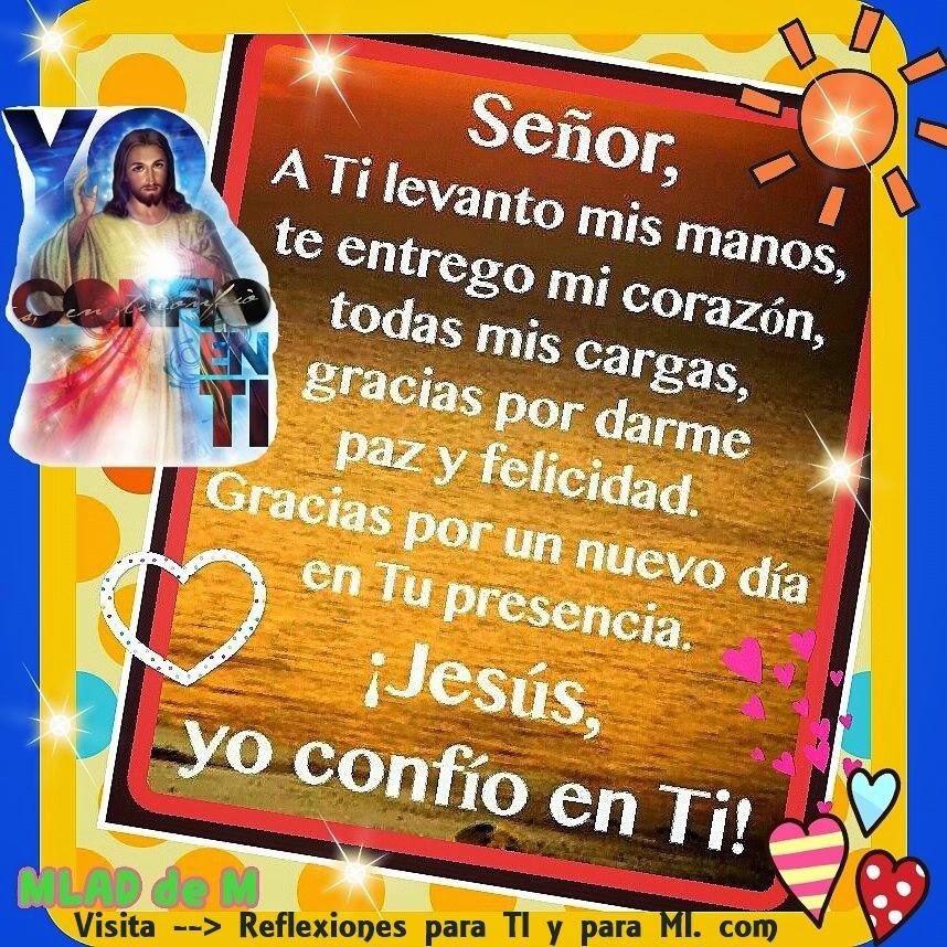 Oraciones para ti y para m se or a ti levanto mis for En tus manos senor