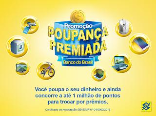 Promoção Poupança Premiada Banco do Brasil 2016
