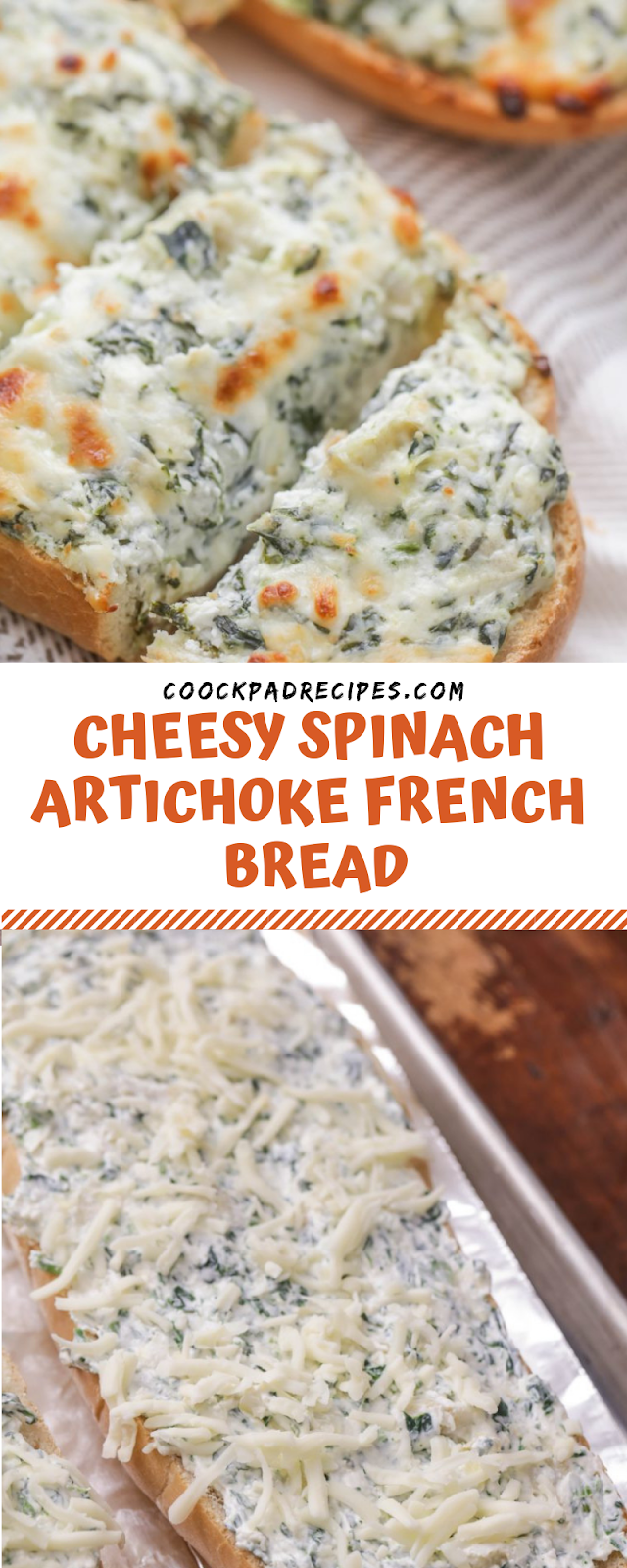 CHEESY SPINACH ARTICHOKE FRENCH BREAD