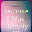 Book Review - Because I Was Lonely by Hayley Mitchell