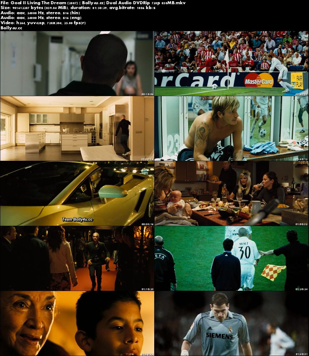 Goal II Living The Dream 2007 DVDRip 850MB Hindi Dual Audio x264 Download